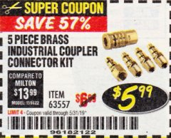 Harbor Freight Coupon 5 PIECE BRASS INDUSTRIAL COUPLER CONNECTOR KIT Lot No. 63557 EXPIRES: 5/31/19 - $5.99