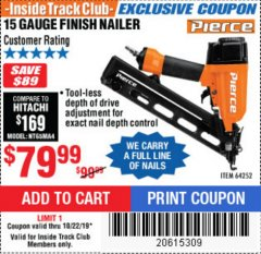 Harbor Freight ITC Coupon PIERCE 15 GAUGE FINISH NAILER Lot No. 64252 Expired: 10/22/19 - $79.99
