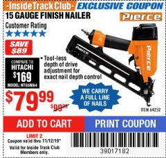 Harbor Freight ITC Coupon PIERCE 15 GAUGE FINISH NAILER Lot No. 64252 Expired: 11/12/19 - $79.99