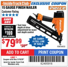 Harbor Freight ITC Coupon PIERCE 15 GAUGE FINISH NAILER Lot No. 64252 Expired: 3/10/20 - $79.99