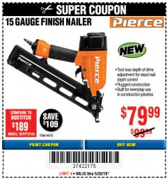 Harbor Freight Coupon PIERCE 15 GAUGE FINISH NAILER Lot No. 64252 Expired: 5/20/18 - $79.99