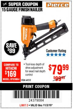 Harbor Freight Coupon PIERCE 15 GAUGE FINISH NAILER Lot No. 64252 Expired: 11/30/19 - $79.99
