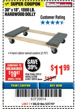 "Harbor Freight Coupon 30"" X 18"" 1000LB. MOVERS DOLLY Lot No. 92486/39757/60496/62398/61897/38970 Expired: 5/27/18 - $11.99"