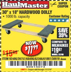 "Harbor Freight Coupon 30"" X 18"" 1000LB. MOVERS DOLLY Lot No. 92486/39757/60496/62398/61897/38970 Expired: 11/17/18 - $11.99"
