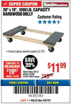 "Harbor Freight Coupon 30"" X 18"" 1000LB. MOVERS DOLLY Lot No. 92486/39757/60496/62398/61897/38970 Expired: 8/5/18 - $11.99"