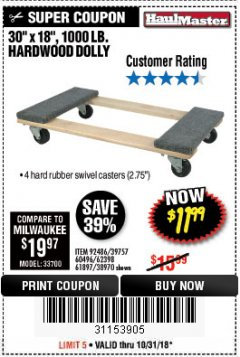 "Harbor Freight Coupon 30"" X 18"" 1000LB. MOVERS DOLLY Lot No. 92486/39757/60496/62398/61897/38970 Expired: 10/31/18 - $11.99"