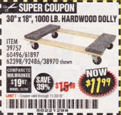 "Harbor Freight Coupon 30"" X 18"" 1000LB. MOVERS DOLLY Lot No. 92486/39757/60496/62398/61897/38970 Expired: 11/30/18 - $11.99"