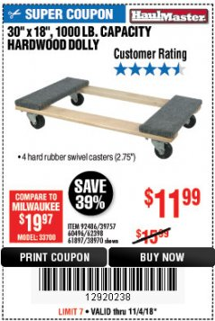 "Harbor Freight Coupon 30"" X 18"" 1000LB. MOVERS DOLLY Lot No. 92486/39757/60496/62398/61897/38970 Expired: 11/4/18 - $11.99"