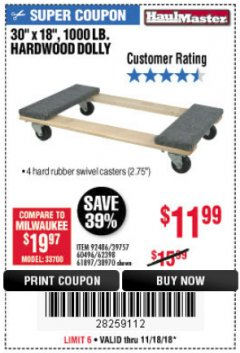"Harbor Freight Coupon 30"" X 18"" 1000LB. MOVERS DOLLY Lot No. 92486/39757/60496/62398/61897/38970 Expired: 11/18/18 - $11.99"