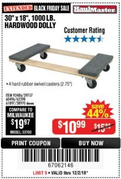 "Harbor Freight Coupon 30"" X 18"" 1000LB. MOVERS DOLLY Lot No. 92486/39757/60496/62398/61897/38970 Expired: 12/2/18 - $10.99"