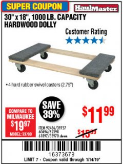 "Harbor Freight Coupon 30"" X 18"" 1000LB. MOVERS DOLLY Lot No. 92486/39757/60496/62398/61897/38970 Expired: 1/14/19 - $11.99"