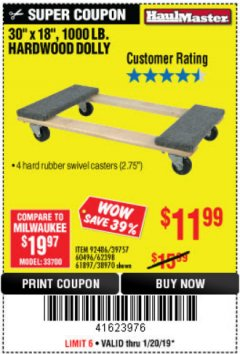 "Harbor Freight Coupon 30"" X 18"" 1000LB. MOVERS DOLLY Lot No. 92486/39757/60496/62398/61897/38970 Expired: 1/20/19 - $11.99"