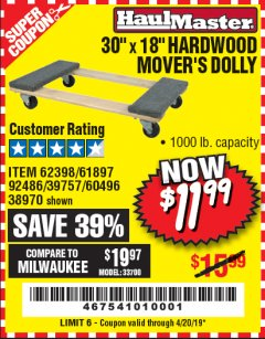 "Harbor Freight Coupon 30"" X 18"" 1000LB. MOVERS DOLLY Lot No. 92486/39757/60496/62398/61897/38970 Expired: 4/20/19 - $11.99"
