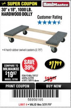 "Harbor Freight Coupon 30"" X 18"" 1000LB. MOVERS DOLLY Lot No. 92486/39757/60496/62398/61897/38970 Expired: 3/31/19 - $11.99"