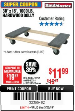 "Harbor Freight Coupon 30"" X 18"" 1000LB. MOVERS DOLLY Lot No. 92486/39757/60496/62398/61897/38970 Expired: 3/25/19 - $11.99"