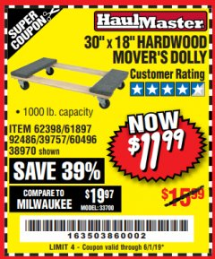 "Harbor Freight Coupon 30"" X 18"" 1000LB. MOVERS DOLLY Lot No. 92486/39757/60496/62398/61897/38970 Expired: 6/1/19 - $11.99"
