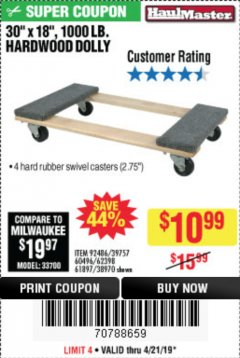 "Harbor Freight Coupon 30"" X 18"" 1000LB. MOVERS DOLLY Lot No. 92486/39757/60496/62398/61897/38970 Expired: 4/21/19 - $10.99"