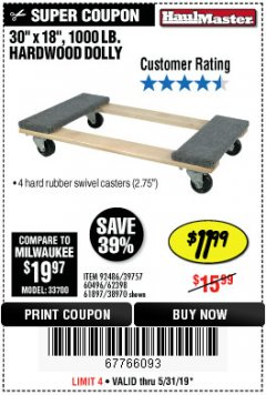 "Harbor Freight Coupon 30"" X 18"" 1000LB. MOVERS DOLLY Lot No. 92486/39757/60496/62398/61897/38970 Expired: 5/31/19 - $11.99"