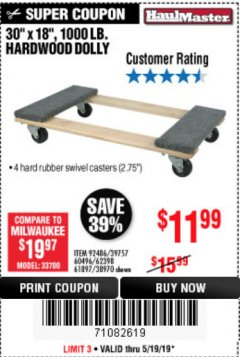 "Harbor Freight Coupon 30"" X 18"" 1000LB. MOVERS DOLLY Lot No. 92486/39757/60496/62398/61897/38970 Expired: 5/19/19 - $11.99"