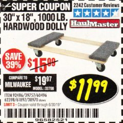 "Harbor Freight Coupon 30"" X 18"" 1000LB. MOVERS DOLLY Lot No. 92486/39757/60496/62398/61897/38970 Expired: 6/30/19 - $11.99"