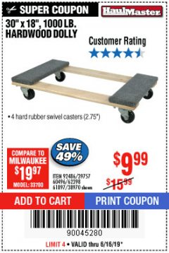 "Harbor Freight Coupon 30"" X 18"" 1000LB. MOVERS DOLLY Lot No. 92486/39757/60496/62398/61897/38970 Expired: 6/16/19 - $9.99"