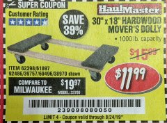 "Harbor Freight Coupon 30"" X 18"" 1000LB. MOVERS DOLLY Lot No. 92486/39757/60496/62398/61897/38970 Expired: 8/24/19 - $11.99"