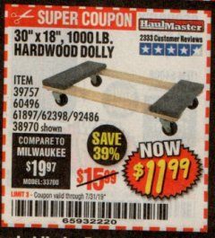 "Harbor Freight Coupon 30"" X 18"" 1000LB. MOVERS DOLLY Lot No. 92486/39757/60496/62398/61897/38970 Expired: 7/31/19 - $11.99"
