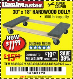 "Harbor Freight Coupon 30"" X 18"" 1000LB. MOVERS DOLLY Lot No. 92486/39757/60496/62398/61897/38970 Expired: 10/14/19 - $11.99"
