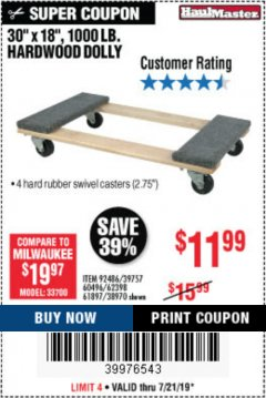 "Harbor Freight Coupon 30"" X 18"" 1000LB. MOVERS DOLLY Lot No. 92486/39757/60496/62398/61897/38970 Expired: 7/21/19 - $11.99"