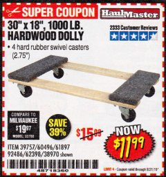 "Harbor Freight Coupon 30"" X 18"" 1000LB. MOVERS DOLLY Lot No. 92486/39757/60496/62398/61897/38970 Expired: 8/31/19 - $11.99"