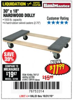 "Harbor Freight Coupon 30"" X 18"" 1000LB. MOVERS DOLLY Lot No. 92486/39757/60496/62398/61897/38970 Expired: 10/31/19 - $11.99"