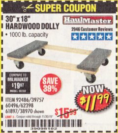"Harbor Freight Coupon 30"" X 18"" 1000LB. MOVERS DOLLY Lot No. 92486/39757/60496/62398/61897/38970 Expired: 10/30/19 - $11.99"