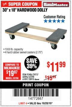 "Harbor Freight Coupon 30"" X 18"" 1000LB. MOVERS DOLLY Lot No. 92486/39757/60496/62398/61897/38970 Expired: 10/20/19 - $11.99"