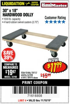 "Harbor Freight Coupon 30"" X 18"" 1000LB. MOVERS DOLLY Lot No. 92486/39757/60496/62398/61897/38970 Expired: 11/10/19 - $11.99"