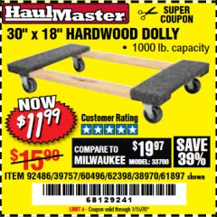 "Harbor Freight Coupon 30"" X 18"" 1000LB. MOVERS DOLLY Lot No. 92486/39757/60496/62398/61897/38970 Valid Thru: 1/15/20 - $11.99"