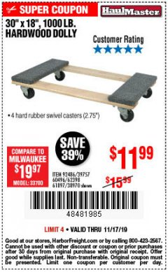 "Harbor Freight Coupon 30"" X 18"" 1000LB. MOVERS DOLLY Lot No. 92486/39757/60496/62398/61897/38970 Expired: 11/17/19 - $11.99"