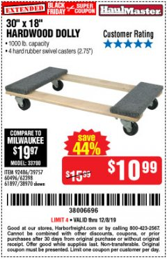 "Harbor Freight Coupon 30"" X 18"" 1000LB. MOVERS DOLLY Lot No. 92486/39757/60496/62398/61897/38970 Expired: 12/8/19 - $10.99"