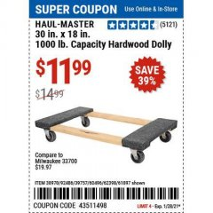 "Harbor Freight Coupon 30"" X 18"" 1000LB. MOVERS DOLLY Lot No. 92486/39757/60496/62398/61897/38970 Valid Thru: 1/28/21 - $11.99"