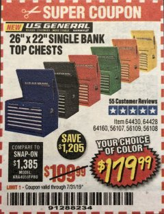 "Harbor Freight Coupon 26"" SINGLE BANK TOP CHESTS Lot No. 64160/64161/64429/64430/64427/64428/56107/56231/56109/56232/56108/56230 Expired: 7/31/19 - $179.99"
