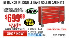 "Harbor Freight Coupon 56"" X 22"" DOUBLE BANK EXTRA DEEP CABINETS Lot No. 64458/64457/64164/64165 Expired: 8/31/18 - $699.99"