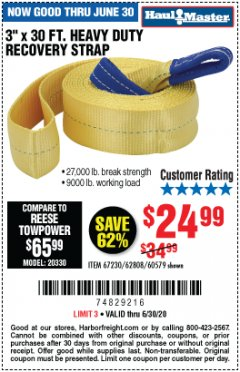 "Harbor Freight Coupon 3"" X 30 FT. HEAVY DUTY RECOVERY STRAP Lot No. 67230/62808/60579 EXPIRES: 6/30/20 - $24.99"