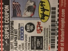 Harbor Freight Coupon 20 FT. TELESCOPING FLAG POLE Lot No. 62285/64344/64342/95598 EXPIRES: 5/31/19 - $44.99