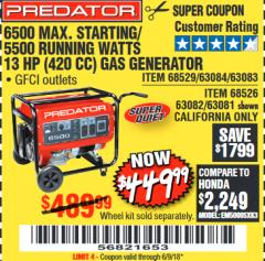 Harbor Freight Coupon 6500 PEAK/5500 RUNNING WATTS  13 HP (420 CC) GAS GENERATORS Lot No. 68529/69672/68526/69674 Expired: 6/9/18 - $449.99