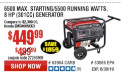 Harbor Freight Coupon 6500 PEAK/5500 RUNNING WATTS  13 HP (420 CC) GAS GENERATORS Lot No. 68529/69672/68526/69674 Expired: 6/30/19 - $449.99