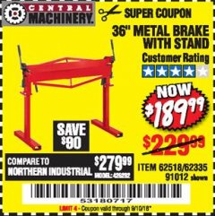 "Harbor Freight Coupon 36"" METAL BRAKE WITH STAND Lot No. 91012/62335/62518 Expired: 9/10/18 - $189.99"