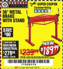 "Harbor Freight Coupon 36"" METAL BRAKE WITH STAND Lot No. 91012/62335/62518 Valid Thru: 10/7/19 - $189.99"