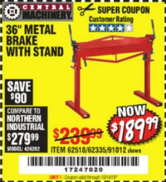 "Harbor Freight Coupon 36"" METAL BRAKE WITH STAND Lot No. 91012/62335/62518 Valid Thru: 10/14/19 - $189.99"
