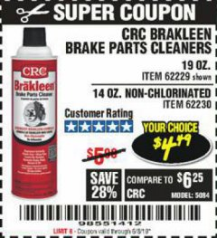 Harbor Freight Coupon CRC BRAKLEEN BRAKE PARTS CLEANER Lot No. 62229/62230 EXPIRES: 6/3/19 - $4.49