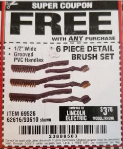 Harbor Freight FREE Coupon 6 PIECE DETAIL BRUSH SET Lot No. 93610/69526/62616 Expired: 5/26/18 - FWP