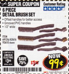 Harbor Freight Coupon 6 PIECE DETAIL BRUSH SET Lot No. 93610/69526/62616 Expired: 11/30/18 - $0.99